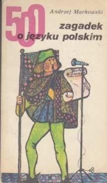Okładka książki 500 zagadek o języku polskim