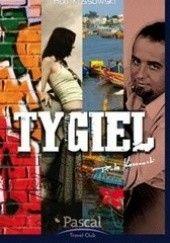Okładka książki Tygiel Piotr Kossowski