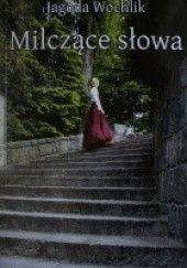 Okładka książki Milczące słowa Jagoda Wochlik