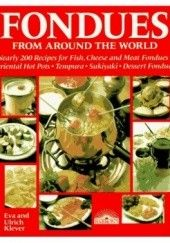 Okładka książki Fondues from Around the World Eva Klever