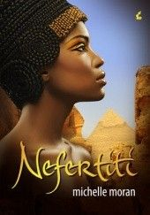 Okładka książki Nefertiti Michelle Moran