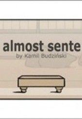 Okładka książki Almost Sente Kamil Budziński