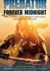 Okładka książki Predator: Forever midnight John Shirley