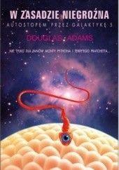 Okładka książki W zasadzie niegroźna Douglas Adams