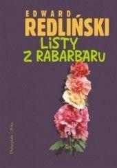 Okładka książki Listy z Rabarbaru Edward Redliński