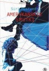 Okładka książki Amerykańskie smutki Siri Hustvedt
