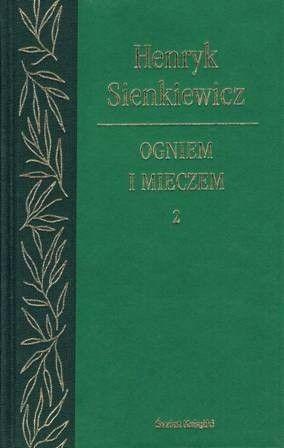 Okładka książki Ogniem i Mieczem. Tom 2 Henryk Sienkiewicz
