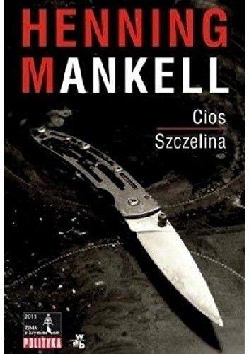 Okładka książki Cios. Szczelina Henning Mankell