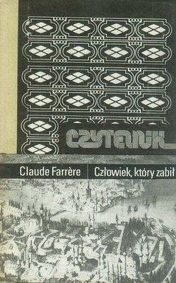 Okładka książki Człowiek, który zabił Claude Farrère