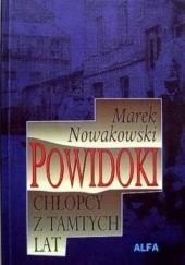Okładka książki Powidoki. Chłopcy z tamtych lat Marek Nowakowski