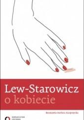 Okładka książki O kobiecie Zbigniew Lew-Starowicz