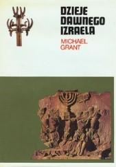 Okładka książki Dzieje dawnego Izraela Michael Grant