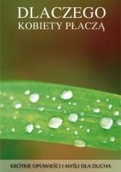 Okładka książki Dlaczego kobiety płaczą Judyta Aleksandrowicz