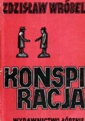 Okładka książki Konspiracja Zdzisław Wróbel