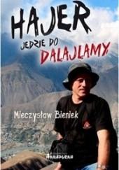 Okładka książki Hajer jedzie do Dalajlamy Mieczysław Bieniek