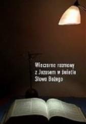 Okładka książki Wieczorne rozmowy z Jezusem w świetle Słowa Bożego Krzysztof Wons SDS