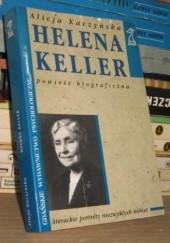 Okładka książki Helena Keller Alicja Kaczyńska
