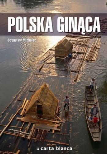 Okładka książki Polska ginąca Bogusław Michalec
