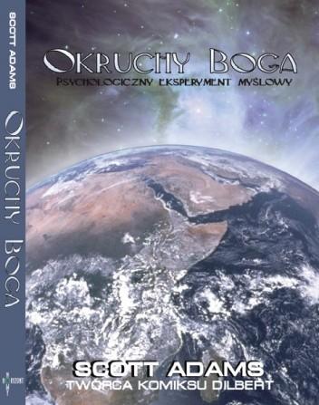 Okładka książki Okruchy Boga Scott Adams