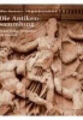Okładka książki Altes Museum Pergamonmuseum. Die Antikensammlung, Staatliche Museen zu Berlin