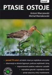Okładka książki Ptasie Ostoje Antoni Marczewski,Michał Maniakowski