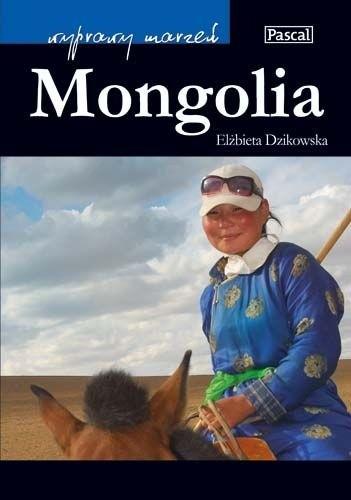 Okładka książki Mongolia Elżbieta Dzikowska