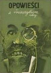 Okładka książki Opowieści z dreszczykiem - zeszyt 2 Edgar Allan Poe,Joseph Conrad,Washington Irving