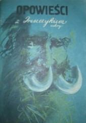 Okładka książki Opowieści z dreszczykiem - zeszyt 3 Nathaniel Hawthorne,Edward Bulwer-Lytton,William Wymark Jacobs
