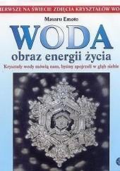 Okładka książki Woda. Obraz energii życia Masaru Emoto
