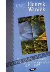 Okładka książki Opis podróży mistycznej z Oświęcimia do Zgorzelca: 1257-1957 Henryk Waniek