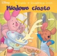 Okładka książki Kubuś Puchatek. Miodowe ciasto Walt Disney