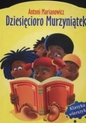 Okładka książki Dziesięcioro murzyniątek Antoni Marianowicz