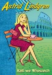 Okładka książki Kati we Włoszech Astrid Lindgren