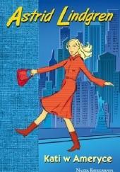 Okładka książki Kati w Ameryce Astrid Lindgren