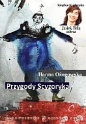 Okładka książki Przygody Scyzoryka Hanna Ożogowska