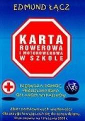 Okładka książki Karta Rowerowa i motorowerowa w szkole Edmund Łącz
