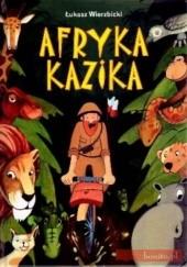 Okładka książki Afryka Kazika Łukasz Wierzbicki