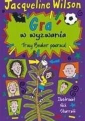 Okładka książki Gra w wyzwania Jacqueline Wilson