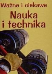 Okładka książki Ważne i ciekawe Nauka i technika Steve Parker