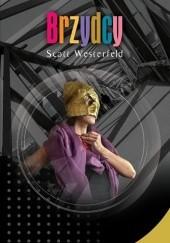 Okładka książki Brzydcy Scott Westerfeld