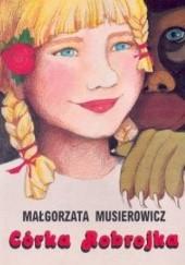 Okładka książki Córka Robrojka Małgorzata Musierowicz