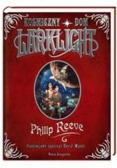 Okładka książki Kosmiczny dom Larklight Philip Reeve