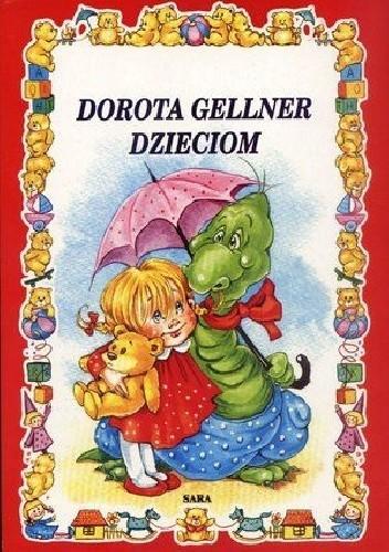 Dorota Gellner Dzieciom Dorota Gellner 9809