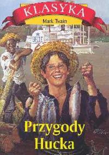 Okładka książki Przygody Hucka Mark Twain
