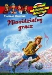 Okładka książki Niewidzialny gracz Thomas Brezina