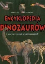Okładka książki Encyklopedia dinozaurów i innych zwierząt prehistorycznych Steve Parker,John Malam