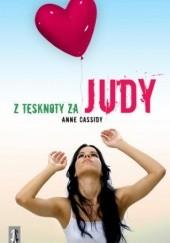 Okładka książki Z tęsknoty za Judy Anne Cassidy