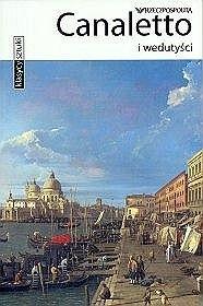 Okładka książki Canaletto i wedutyści Alessandra Fregolent