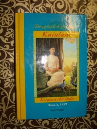 Okładka książki Kaiulani. Księżniczka ludu Ellen Emerson White