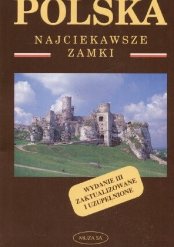 Okładka książki POLSKA. Najciekawsze zamki Izabela Tomasz Kaczyńscy